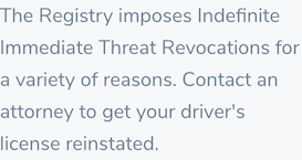 Immediate Threat License Revocations